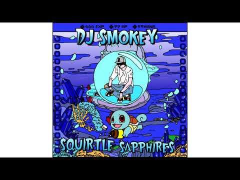 "DJ Smokey - ""Squirtle Sapphires"" [Full Mixtape Stream]"