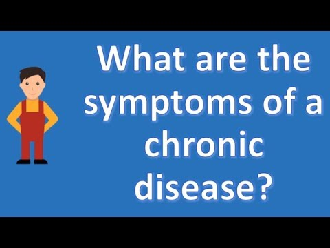 what-are-the-symptoms-of-a-chronic-disease-?-|-health-news-and-faq