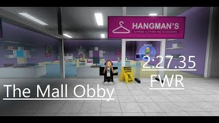 Roblox - The Mall Obby (NG) 2:27.35 FWR