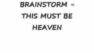 Brainstorm   This must be heaven