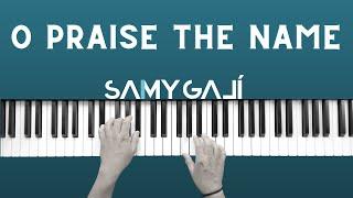 Samy Galí Piano - Alabaré al Señor [Anástasis] O Praise The Name (Solo Piano Cover   Hillsong)