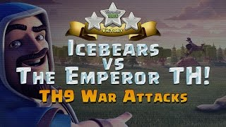 Clash of Clans: TH9 Triples - Icebears vs The Emperor TH!