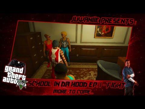 GTA5 School Life In Da Hood Ep. 1 - Fight! (GTA 5 RP)