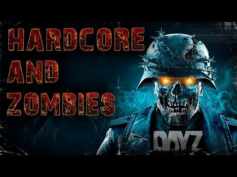DayZ patch 1.07 HARDCORE AND ZOMBIES на неудержимых 1440р