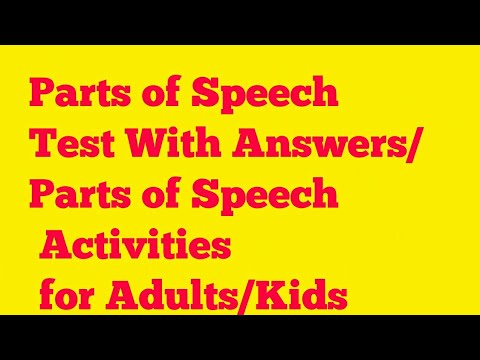 Parts of Speech Test With Answers/Parts of Speech Activities for Adults/Kids