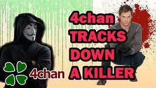 4chan Tracks Down a Seŗial Killer