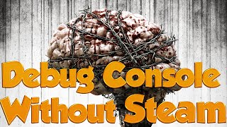 Access Debug Console without Steam - The Evil Within
