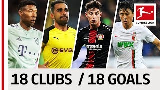 18 Clubs, 18 Goals - The Best Goal by Every Bundesliga Team in 2018/19 So Far
