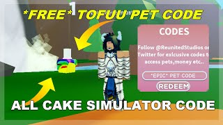 All *WORKING* Pet Code [1 Olny] | Roblox Cake Simulator [BETA]