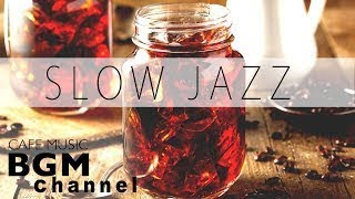 Slow Piano Jazz Mix Relaxing Jazz Music For Study, Work Background Cafe Music