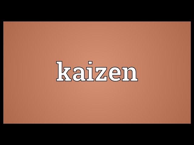 Kaizen Meaning