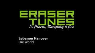 Lebanon Hanover - Die World [EraserTunes -- Best Albums of 2012]