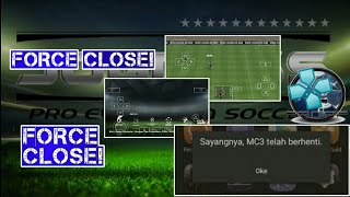 CARA MENGATASI FORCE CLOSE PES JOGGRES PPSSPP