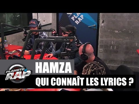 Hamza - Qui connaît les lyrics ? #PlanèteRap