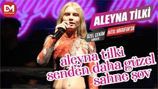 Aleyna Tilki - Senden Daha Güzel - 20. Erguvan Festivali Çatalca