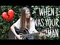WHEN I WAS YOUR MAN (Version Femenina) COVER -Marty Dominguez-