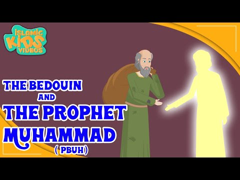 Prophet Muhammad (SAW) Stories | The Bedouin And The Prophet Muhammad (Pbuh) | Quran Stories