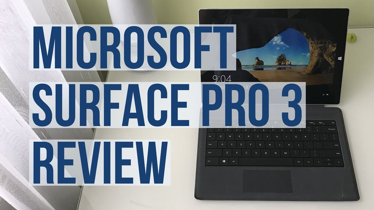 Microsoft surface pro 3 reviews - Microsoft Surface Pro 3 Review