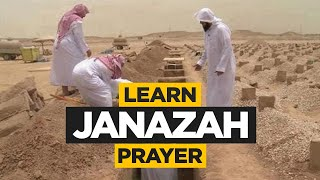 Step by Step Guide to the Janazah (Funeral) Prayer in Islam