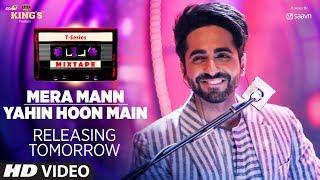 Mera Mann/Yahin Hoon Main Teaser | T-Series Mixtape | Ayushmann Khurrana | 1 Day To Go
