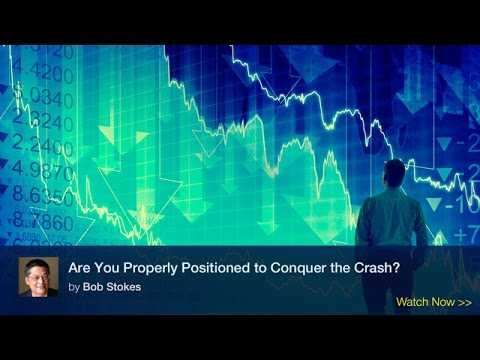 Are You Properly Positioned to Conquer the Crash?