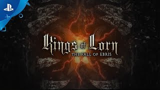 Kings of Lorn: The Fall of Ebris | Launch Trailer | PS4