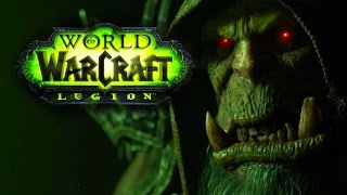 World of Warcraft: Legion Expansion - Cinematic Teaser Trailer and Feature Overview