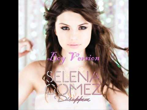 Selena Gomez  Disappear Boy Version