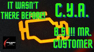 HOW TO C.Y.A. YOUR SHOP / YOURSELF WHEN AUTO REPAIR CUSTOMERS WANNA BLAME YOU FOR PREEXISTING DTCS