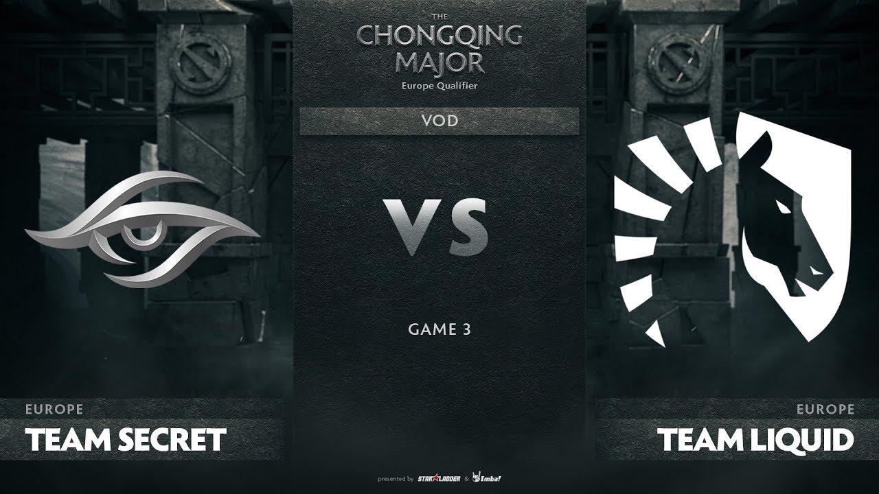 Team Secret vs Team Liquid, Game 3, EU Qualifiers The Chongqing Major