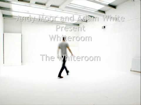Andy Moor and Adam White present Whiteroom - The Whiteroom