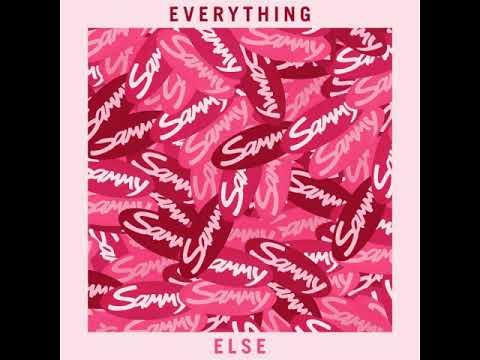Sammy - Everything Else (2016)