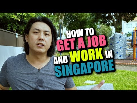 GET A JOB & WORK IN SINGAPORE