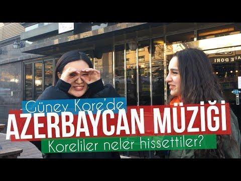 Korelilere Azerbaycan Şarkıları Dinlettik ve Sorduk?