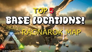 BEST BASE LOCATIONS - Ragnarok Map! EASY TO DEFEND! PC/XBOX/PS4 - Ark: Survival Evolved Release