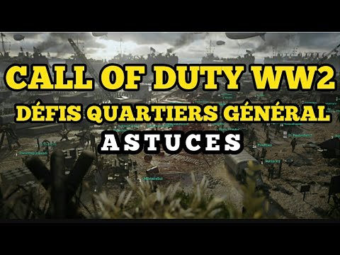 Call Of Duty WW2 Dfis Mode QG Astuces Comment Les Passer