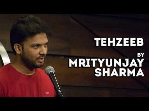 Tehzeeb - Mrityunjay Sharma - Hindi Poetry - The Habitat