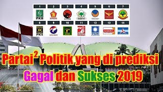 Parpol yang Terus terusan Diprediksi Gagal dan Sukses ke DPR