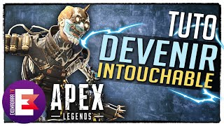 TUTO : DEVENIR INTOUCHABLE | Apex Legends