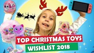 Top Christmas Toys 2018 Wishlist