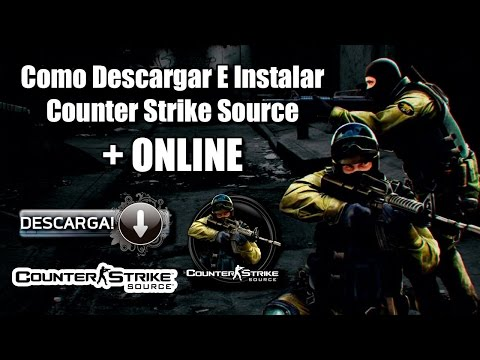 Descargar Counter Strike Source full online sin steam 2015-2016 1 link