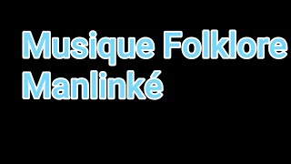 Musique Folklore Manlinké-By Koolo Hinde TV