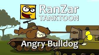 Tanktoon: Angry Bulldog. Ranzar