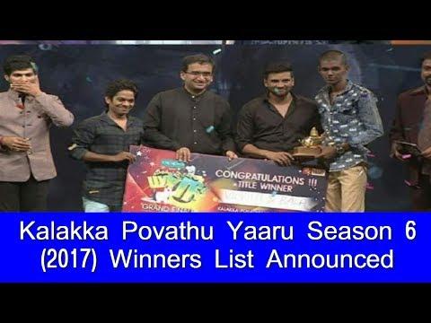 Kalakka Povathu Yaaru Season 6 (2017) Winners List Announced