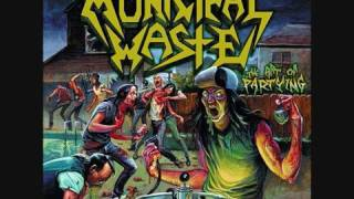 Municipal Waste - Beer Pressure