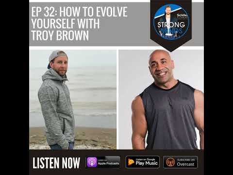How to Evolve Yourself with Troy Brown