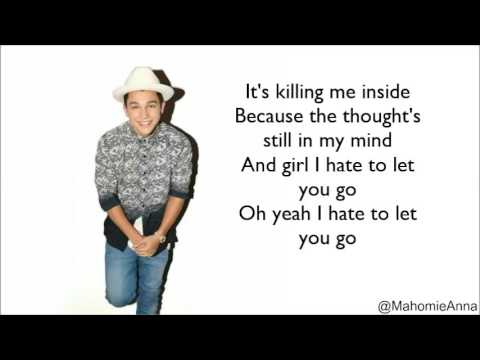 Austin Mahone - Hate To Let You Go (Lyrics)