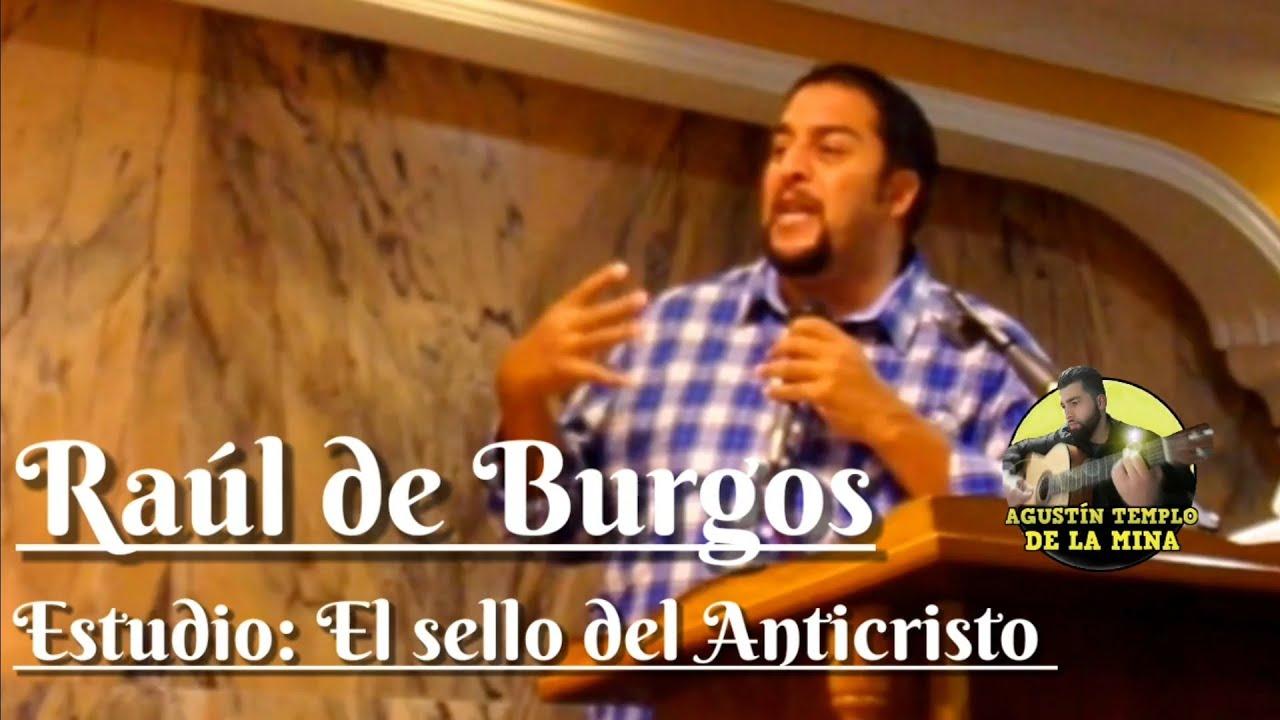 Raúl de Burgos   Iglesia de La Mina   Estudio: El sello del Anticristo