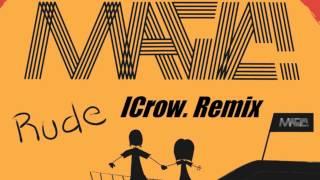 MAGIC! - Rude (ICrow. Remix) [PROGRESSIVE HOUSE]