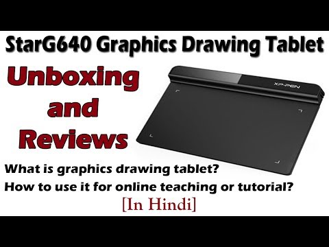 XP Pen StarG640 Drawing Tablet | Best Graphic Tablet For Online Teaching [Unboxing In Hindi]